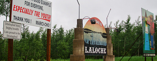 Welcome signs by the La Loche Airport
