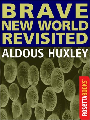 brave new world revisited essays