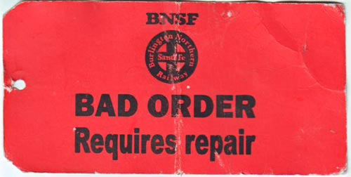 An example of a BNSF Railway bad order repair tag